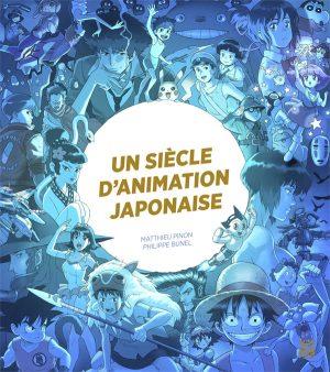 Couverture Un Siecle d'animation japonaise